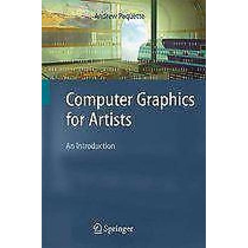 Computer Graphics for Artists 9781848001404